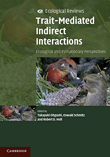 Trait-Mediated Indirect Interactions: Ecological and Evolutionary Perspectives (Ecological Reviews)