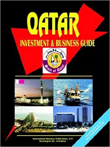 Qatar investment and business guide: ibp usa: 9780739758212.