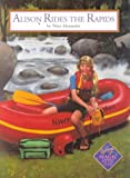 Alison Rides the Rapids, Nina Alexander, 1575131226