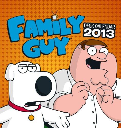 Official Family Guy Desk Easel 2013 Calendar (Family Guy Desk Calendar)