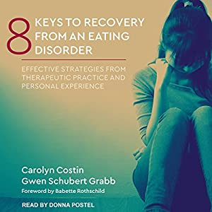 8 Keys to Recovery from an Eating Disorder Audiobook