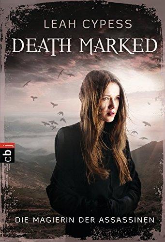 Death Marked 01 - Die Magierin der Assassinen