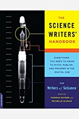 The Science Writers' Handbook: Everything You Need to Know to Pitch, Publish, and Prosper in the Digital Age Paperback
