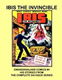 Ibis The Invincible: Gwandanaland Comics #4