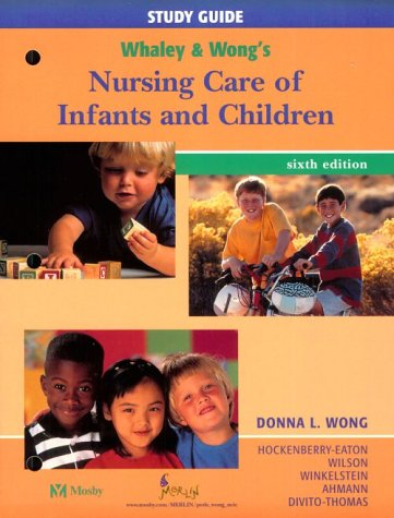 Nursing Care of Infants and Children (Study Guide)