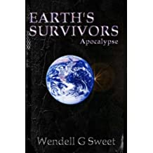 Earth's Survivors Apocalypse (Volume 1)