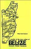 Formerly British Honduras, William David Setzekorn, 0821405683
