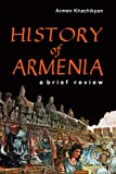 HISTORY OF ARMENIA: A Brief Review
