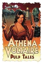 Athena Voltaire Pulp Tales Volume 1
