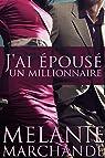J'ai épousé un millionnaire par Marchande