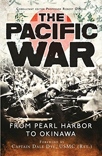 The Pacific War: From Pearl Harbor to Okinawa (General Military)