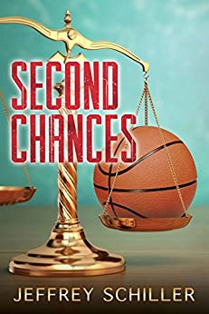 Second Chances by [Schiller, Jeffrey]