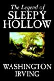 The Legend of Sleepy Hollow by Washington Irving, Fiction, Classics (Wildside Fantasy Classic)