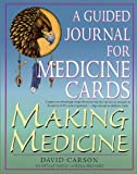 Making Medicine, David Carson, 0312287399