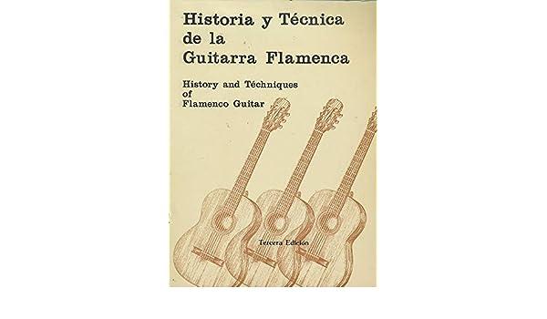 Historia y tecnica de la guitarra flamenca esp.-ingl.: Amazon.es ...