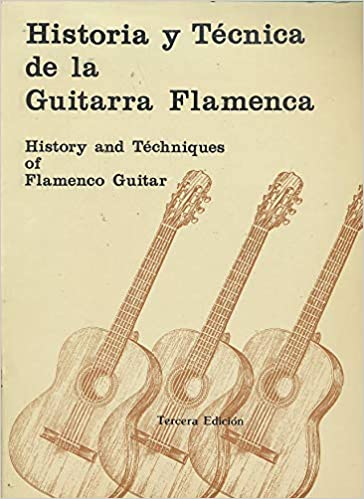 Historia y técnica de la guitarra Flamenca: History and téchniques of flamenco Guitar: Rogelio Reguera: 9788438100387: Amazon.com: Books