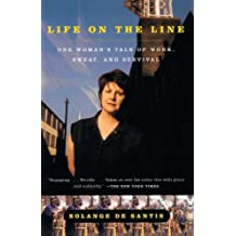 Life on the Line: One Woman's Tale of Work, Sweat, and Survival