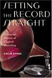 Setting the Record Straight, Colin Symes, 0819567213