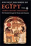 Ancient Records of Egypt: The Twentieth Through the Twenty-Sixth Dynasties, Vol. 4
