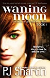 Waning Moon (The Chronicles of Lily Carmichael trilogy Book 1)