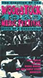 The Creation of the Woodstock 1969 Music Festival: Birth of a Generation [VHS]