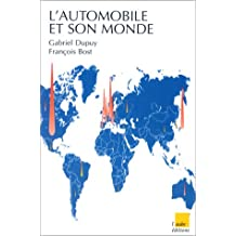 Automobile et son monde (L')