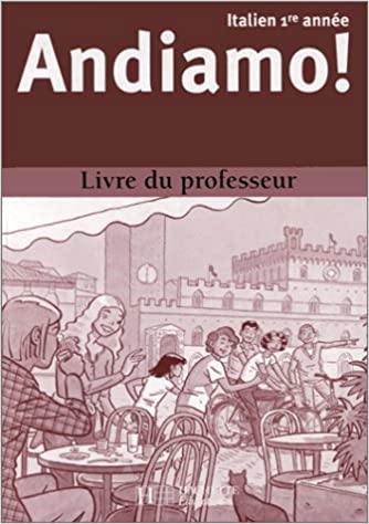 Andiamo Italien 1ere Annee Livre Du Professeur