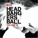 Mtv2 Headbangers Ball - Vol 2