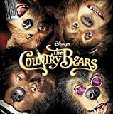 The Country Bears(Original Soundtrack)