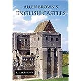 Allen Brown's English Castles