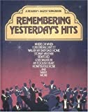 Remembering Yesterday's Hits (A Reader's Digest Songbook)