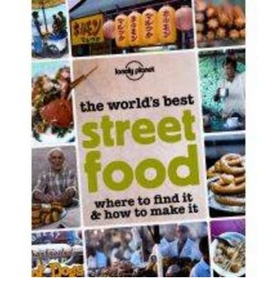 Download Lonely Planet The World's Best Street Food (General Pictorial) pdf