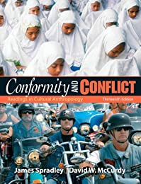 Conformity and Conflict: Readings in Cultural Anthropology (12th Edition)