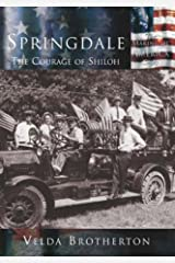 Springdale: The Courage of Shiloh   (AR)  (Making of America) Paperback