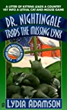 Dr. Nightingale Traps the Missing Lynx, Lydia Adamson, 0451197739