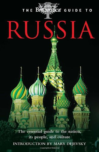 The Britannica Guide to Russia (Britannica Guide To...(eBook))