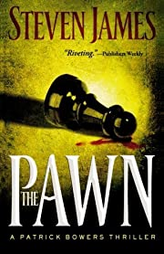 The Pawn - Patrick Bowers Thriller #1 de…