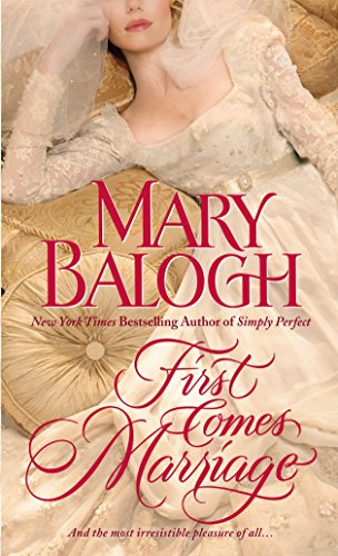 First Comes Marriage (Huxtable Quintet) (Love And Marriage In The Victorian Era)