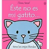 Este No Es Mi Gatito/Thats Not My Kitten: Tiene Las Orejas Blandas (