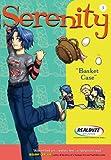 Basket Case (Serenity Book 3)