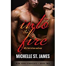Into the Fire (New York Syndicate Book 2)