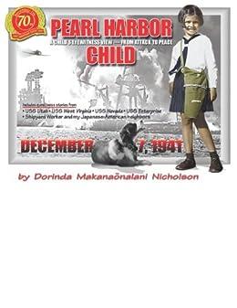 Pearl Harbor Child by [Nicholson, Dorinda]