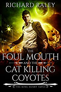 The Foul Mouth And The Cat Killing Coyotes by Richard Raley ebook deal