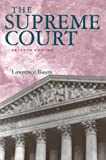 The Supreme Court, 11th Edition, Baum, Lawrence, 1568025238