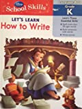 img - for Disney School Skills - Let's Learn How to Write (Language Arts Grade K) book / textbook / text book