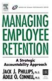 img - for Managing Employee Retention (Improving Human Performance) by Jack J. Phillips (2011-08-10) book / textbook / text book