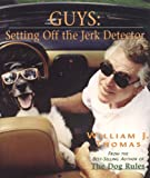 Guys Setting off the Jerk Detector, William J. Thomas and William Thomas, 1552784843