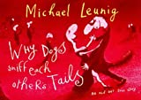 Why Dogs Sniff Each Other's Tails, Michael Leunig, 0670883549