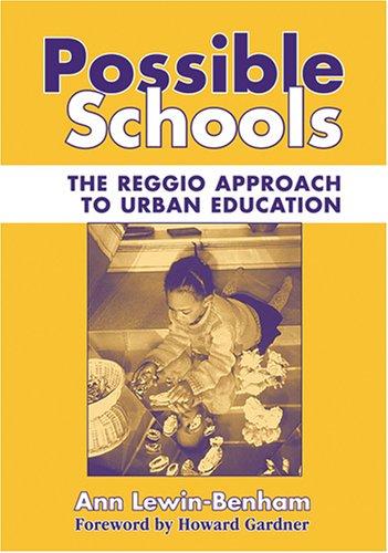 Possible Schools: The Reggio Approach to Urban Education (Early Childhood Education) (Early Childhood Education Series)