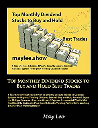 Amazon Com Top Monthly Dividend Stocks To Buy And Hold Best Trades